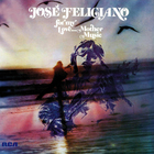 Jose Feliciano - For My Love... Mother Music