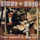 Vince & Bola