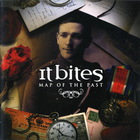 It Bites - Map Of The Past CD1