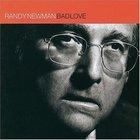 Randy Newman - Bad Love