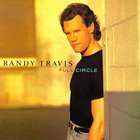 Randy Travis - Full Circle