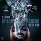 Meek Mill - Dreamchaser