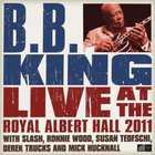 B.B. King - Live At Royal Albert Hall 2011
