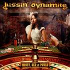 Kissin' Dynamite - Money, Sex & Power