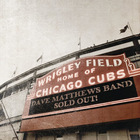 Dave Matthews Band - Live At Wrigley Field