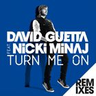 David Guetta - Turn Me On (Remixes)