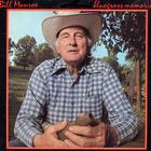 Bill Monroe - Bluegrass Memories