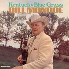 Bill Monroe - Kentucky Bluegrass