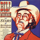 Bill Monroe - Stars Of The Bluegrass Hall Of