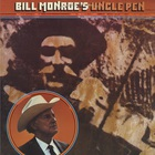Bill Monroe - Uncle Pen