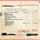 Stephen Stills - Just Roll Tape