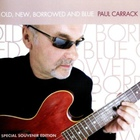 Paul Carrack - Old, New, Borrowed And Blue