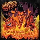 Nekromantix - What Happens In Hell, Stays In Hell!