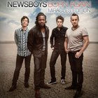 Newsboys - Born Again (Miracles Edition)