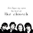 The Church - The Best Of The Church