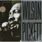 wilson pickett - A Man and a Half: The Best of Wilson Pickett CD1