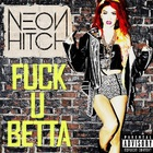 Fuck U Betta (CDS)