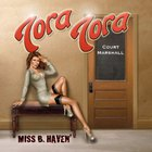 tora tora - Miss B. Haven