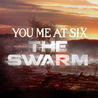 You Me At Six - The Swarm (CDS)