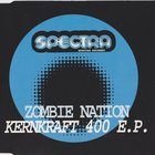 Zombie Nation - Kernkraft 400 (EP)