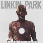 Linkin Park - Burn It Down (CDS)