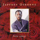 Jeffrey Osborne - Love Songs