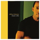 Jeffrey Osborne - Music Is Life