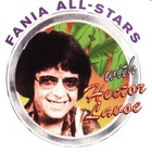 Hector Lavoe - Fania All Stars With Hector Lavoe