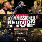 Commissioned - Commissioned Reunion: Live CD1