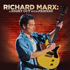 Richard Marx - Night Out With Friends