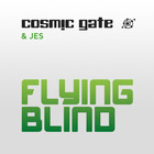 Cosmic Gate - Flying Blind (With Jes)