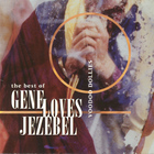Gene Loves Jezebel - Voodoo Dollies: The Best Of Gene Loves Jezebel