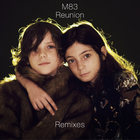M83 - Reunion (MCD)