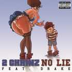 2 Chainz - No Lie (feat. Drake) (CDS)