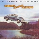 Ozark Mountain Daredevils - The Car Over The Lake Album (Vinyl)
