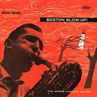 Boston Blow-Up! (Vinyl)