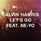 Calvin Harris - Let's Go (Feat. Ne-Yo) (CDS)