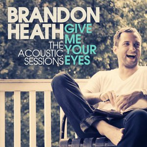 Give Me Your Eyes (The Acoustic Sessions) (EP)