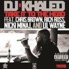 DJ Khaled - Take It To The Head (Feat. Chris Brown, Rick Ross, Nicki Minaj & Lil Wayne) (CDS)