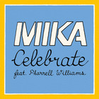 mika - Celebrate (Feat. Pharrell Williams) (CDS)