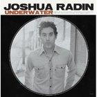 Joshua Radin - Underwater (Bonus Track Version)