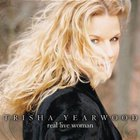trisha yearwood - Real Live Woman