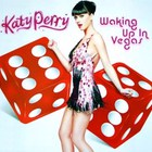 Katy Perry - Waking Up In Vegas (Remixes)