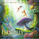 Alan Silvestri - FernGully - The Last Rainforest