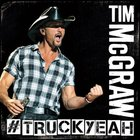 Tim McGraw - Truck Yeah (CDS)