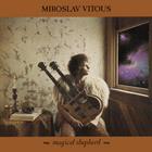 Miroslav Vitous - Magical Shepherd