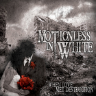 Motionless In White - When Love Met Destruction (EP)