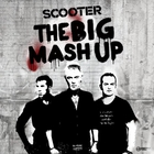 Scooter - The Big Mash Up