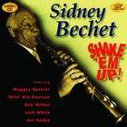Sidney Bechet - Shake Em Up