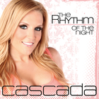 Cascada - The Rhythm Of The Night (CDS)